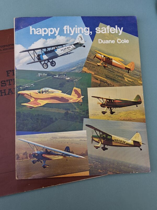 Happy Flying, Safely by Duane Cole (book)